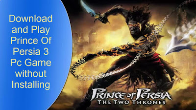 Free Download Game Prince of Persia: The Two Thrones Pc Full Version – T2T – without Installing – Direct Play – Direct Link – 350 MB – Working 100% .