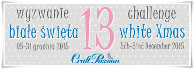 http://craftpassion-pl.blogspot.com/2015/12/wyzwanie-12-biae-swieta-challenge-12.html