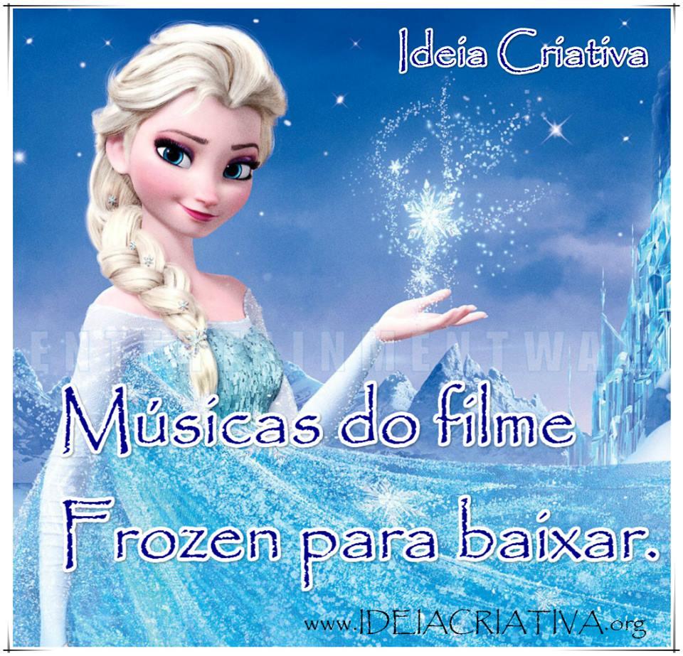 Músicas em português do Filme Frozen Uma Aventura Congelante