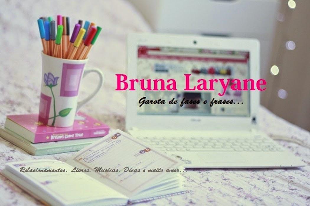 ❤❤   Bruna Laryane  ❤❤