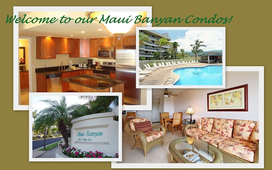 Welcome to Our Maui Banyan Condos!