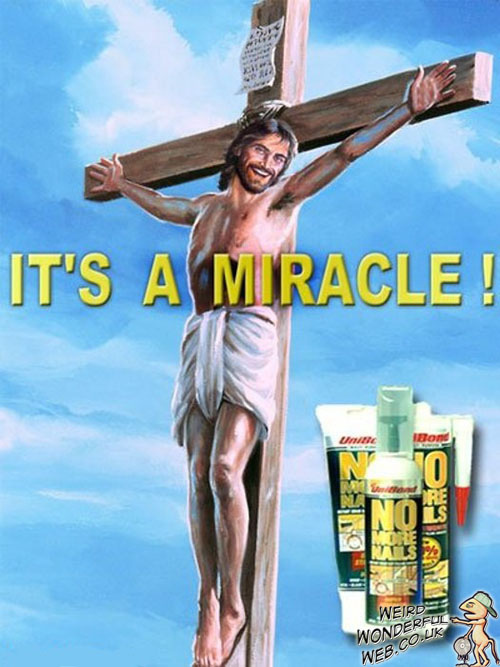 Weird Wonderful Web: No More Nails - Jesus approved!