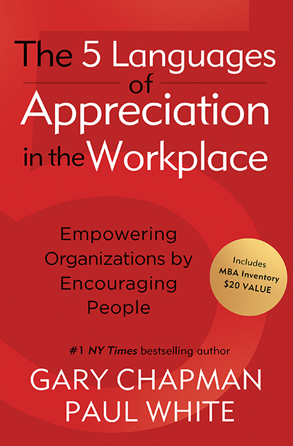 Great leadership november 2011 about the book the 5 languages of appreciation in the workplace applies the love language concept of new york times bestseller the 5 love languages fandeluxe Images