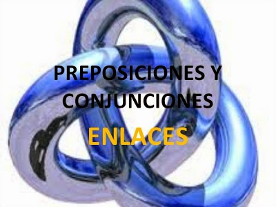 Preposiciones y conjunciones.
