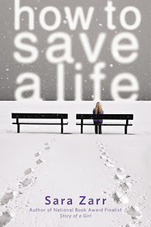 Book cover of How To Save a Life by Sara Zarr