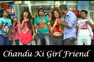 Chandu Ki Girl Friend