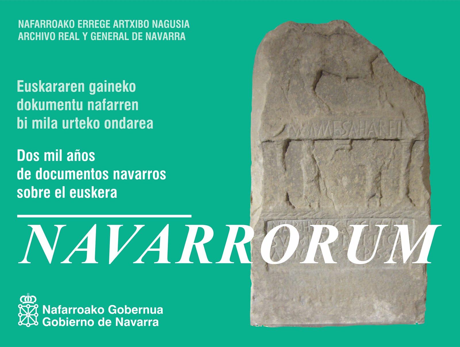 """""""NAVARRORUM 2000 Años de Documentos Navarros Sobre el Euskera"""""""