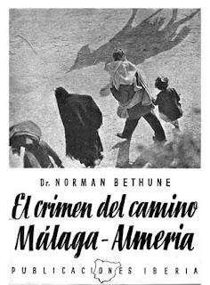 """""""El crimen de la carretera Málaga-Almería (La Caravana de la Muerte)"""" - fragmento del libro escrito por el doctor Norman Bethune en 1937 - texto relacionado en los mensajes Mr+Voodoo+portada_bethune"""