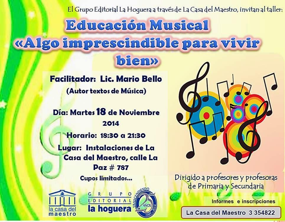 La casa del maestro taller educaci n musical algo imprescindible para vivir bien - La casa del maestro ...