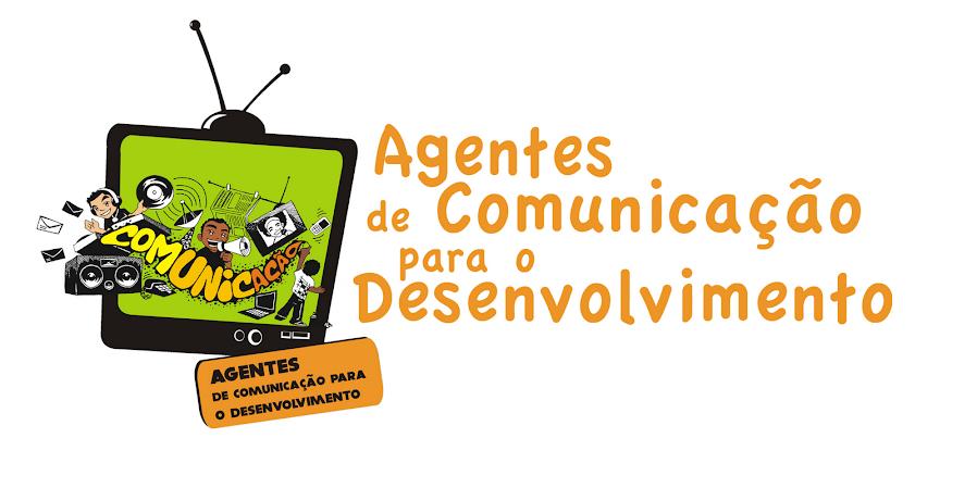 Agentes de Comunicação para o Desenvolvimento