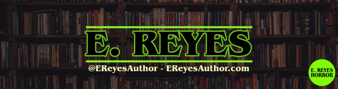 E. Reyes Author