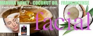 Anti-Aging Facial with Manuka Honey, Coconut &amp; Frankincense