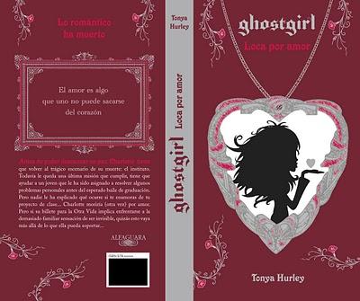 Ghostgirl.Loca por amor, Tonya Hurley, editorial Alfaguara infantil y