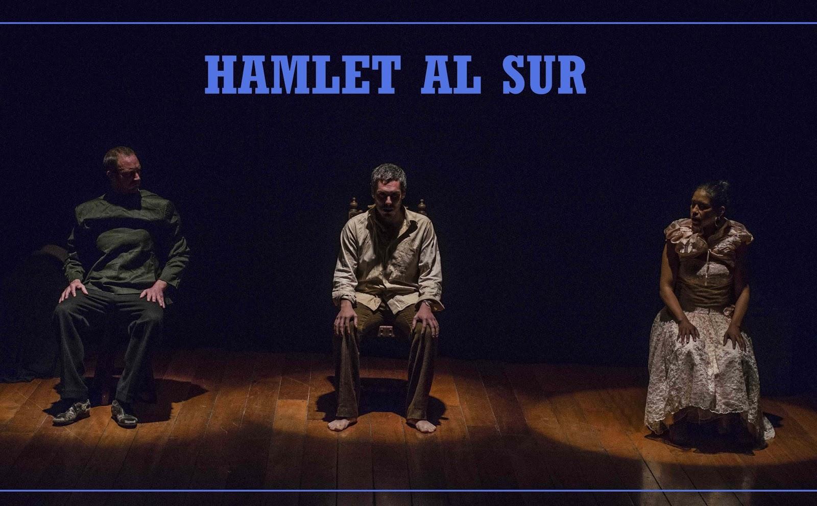 "Obra teatral ""Hamlet al sur"""