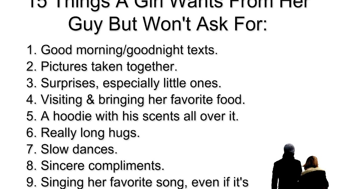 15 Things A Girl Wants From Her Guy But Won't Ask For