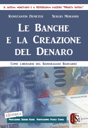 LE BANCHE E LA CREAZIONE DEL DENARO
