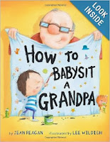 http://www.amazon.com/How-Babysit-Grandpa-Jean-Reagan/dp/0375867139/ref=sr_1_1?s=books&ie=UTF8&qid=1386291457&sr=1-1&keywords=how+to+babysit+a+grampa