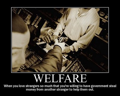 What welfare through taxation really is