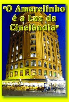 O AMARELINHO DA CINELÂNDIA - LINK