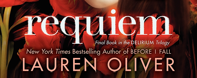 The Explosive Finale: Requiem by Lauren Oliver