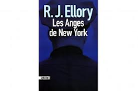 Les Anges de New York de R.J. Ellory