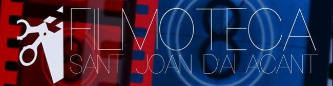 La Filmoteca de Sant Joan d'Alacant