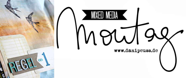 Mixed Media Montag |www.danipeuss.de