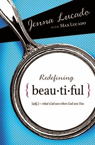 Redefining Beautiful by Jenna Lucado