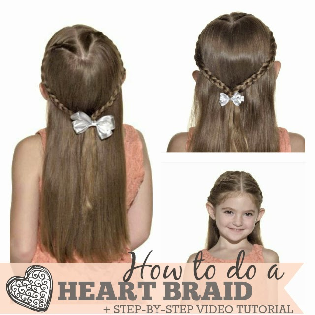 How To Do The Heart Braid Cute Girls Hairstyle With Step By Step Video Tutorial One Savvy Mom
