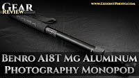 Benro A18T Mg Aluminum Photography Monopod | Gear Review