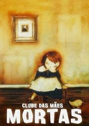 Baixar Filme Clube Das Mães Mortas (Dublado) Online Gratis