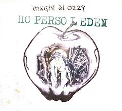 Maghi Di Ozzy - Ho Perso L'Eden