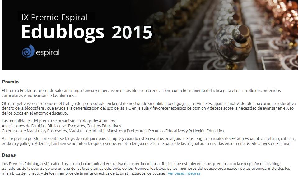 http://espiraledublogs.org/comunidad/Edublogs/recurso/bases-del-premio-espiral-edublogs-2014/b4909b3e-8715-423b-ba79-5c0bc98d1eb3