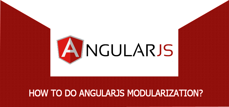How to do AngularJS Modularization?