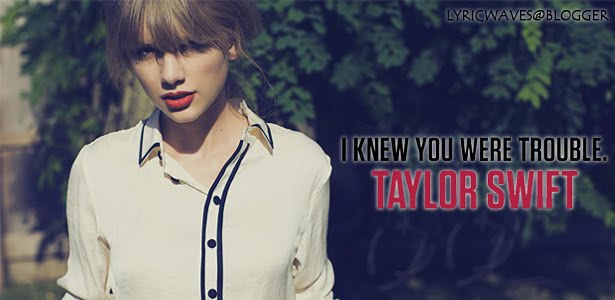 Taylor Swift Wallpaper I Knew You Were Trouble Download