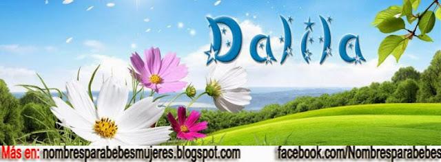QUE SIGNIFICA DALILA - NOMBRES BÍBLICOS