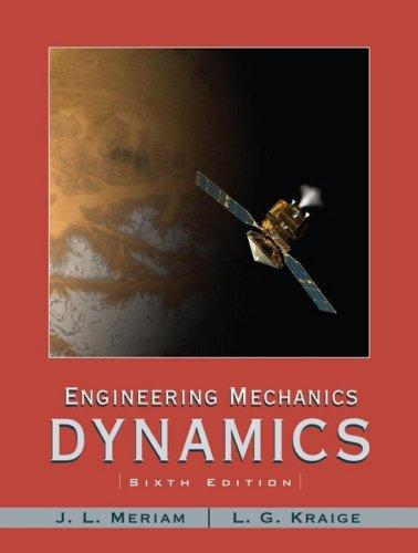 engineering mechanics dynamics meriam solution manual