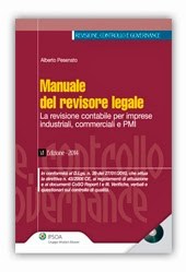Manuale del revisore legale. La revisione contabile per imprese industriali, commerciali e PMI. Con CD-ROM (6ª edizione)