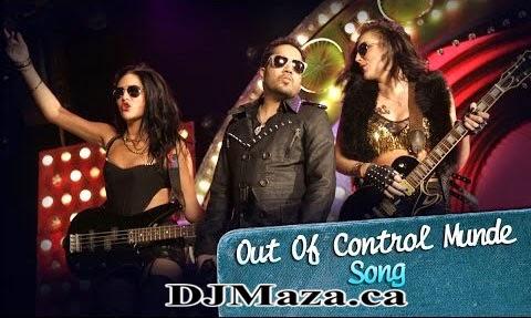 OUT OF CONTROL MUNDE SONG LYRICS - PURANI JEANS | MIKA SINGH