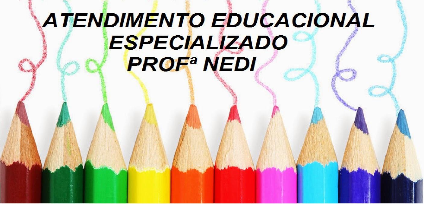 """ ATENDIMENTO EDUCACIONAL ESPECIALIZADO"""