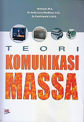 toko buku rahma: buku TEORI KOMUNIKASI MASSA, pengarang morissan, penerbit ghalia indonesia
