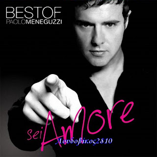 Paolo Meneguzzi – Sei amore The best of