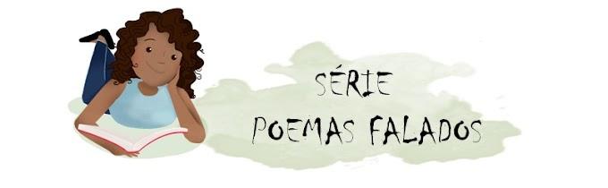 Poemas Falados: Primeiro Vídeo do Blog