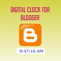 How To Add Digital Clock To Blogger?
