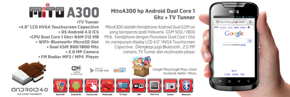 Mito A300 | Smartphone Dualcore tapi Belum 3G