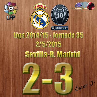 Sevilla 2-3 Real Madrid - Liga 2014/15 - Jornada 35 - (2/5/2015) - Cristiano Ronaldo (HAT-TRICK).