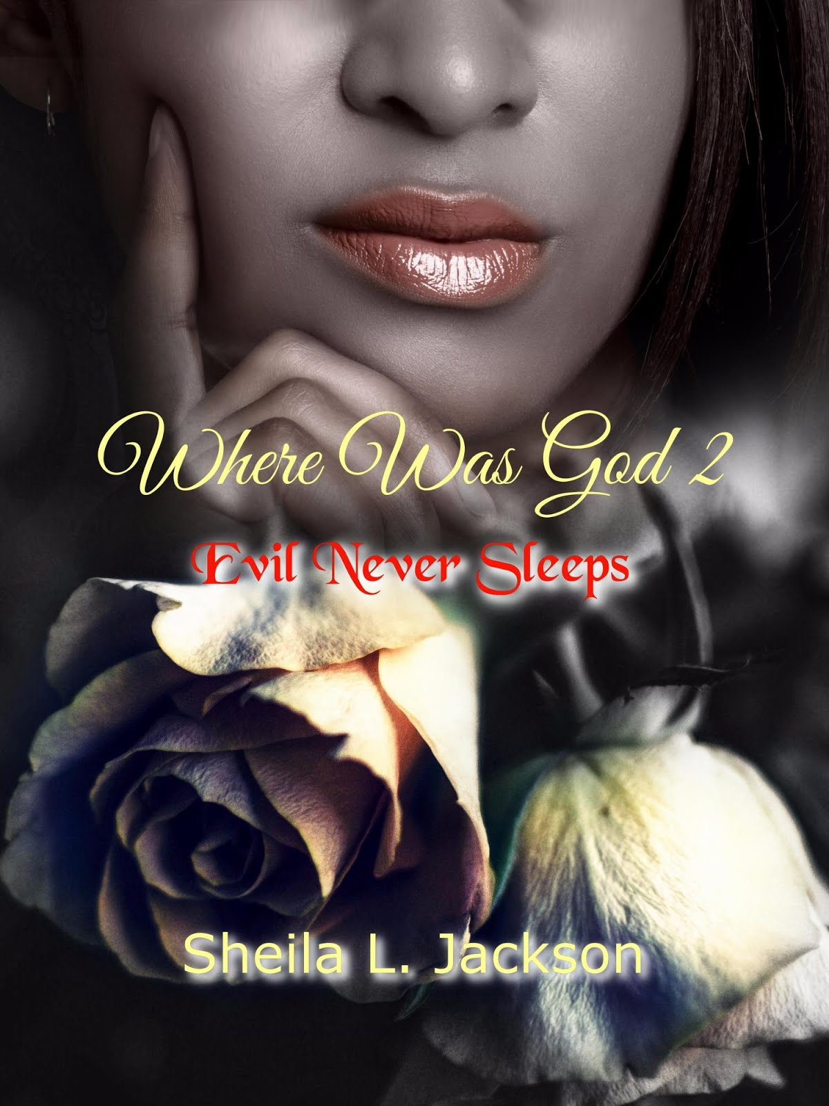 Where Was God, Book 2
