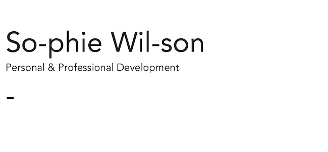 Sophie Wilson//Personal & Professional Development