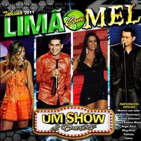 Lim%25C3%25A3o+Com+Mel+ +Um+Show+de+Emo%25C3%25A7%25C3%25B5es+%2528%25C3%25A1udio+DVD%2529 Download Limão Com Mel   Um Show de Emoções (Áudio DVD 2011)
