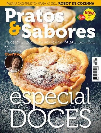 Revista Pratos & Sabores N.º 2 já está nas bancas! Já tem a sua?